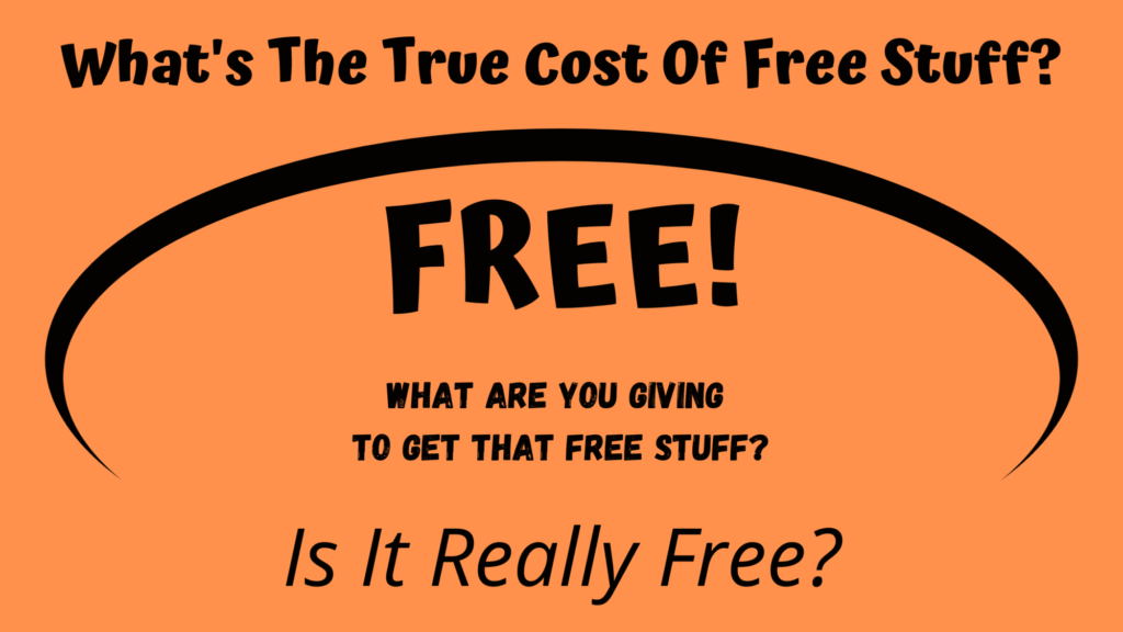 Blog Banner What's The True Cost Of Free Stuff? Orange Background With Black Text)
